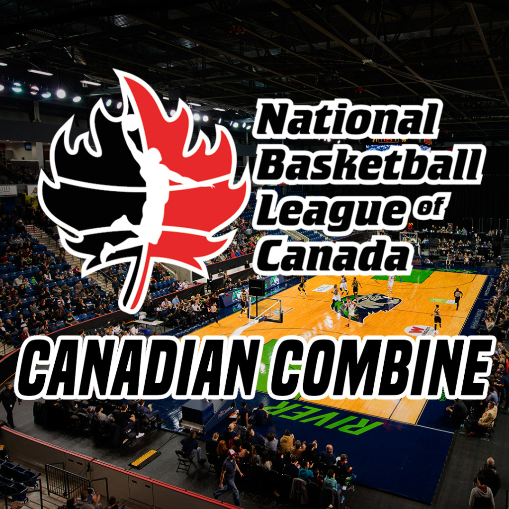 NBL Canada: 1st Annual Canadian Draft and Pre-Draft ... Canadian Basketball League